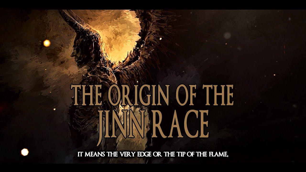 The Origin Of The Jinn Race