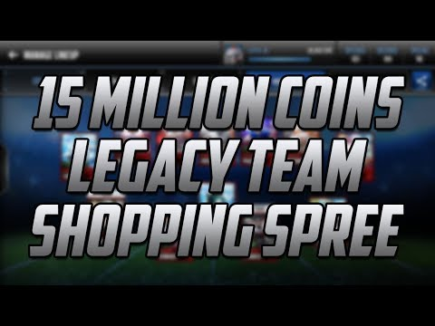 INSANE 15 MILLION COIN LEGACY TEAM SHOPPING SPREE!-Madden Mo