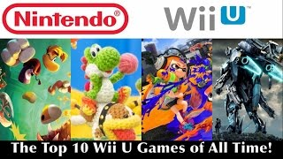 The Top 10 Wii U Games of All Time: Pre-Nintendo Switch Edition!