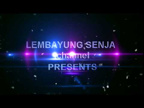 Welcome to Lembayung Senja .Channel