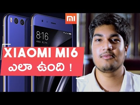 Xiaomi Mi6 launched ! - My Opinions in Telugu - Honor 8's brother :)