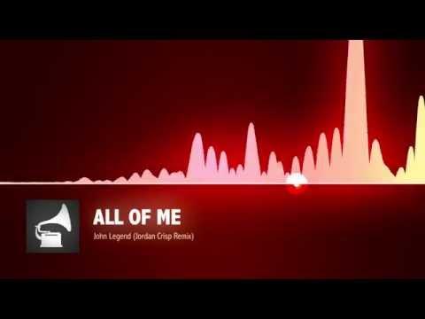 John Legend - All Of Me (Jordan Crisp Trap Remix)