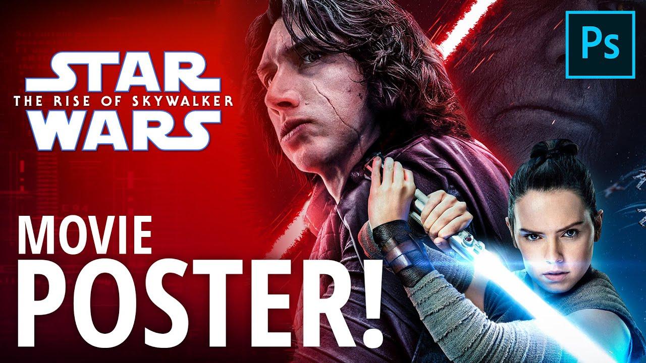 Star Wars The Rise Of Skywalker Movie Poster Photoshop 2020 Speedart Fabi Productions Youtube
