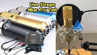Nhạc Trữ Tình P2- Sound Card XOX K10, Micro Thu Âm AMI BM 900,  Dây Live Stream, Kẹp Mic, Màng Lọc