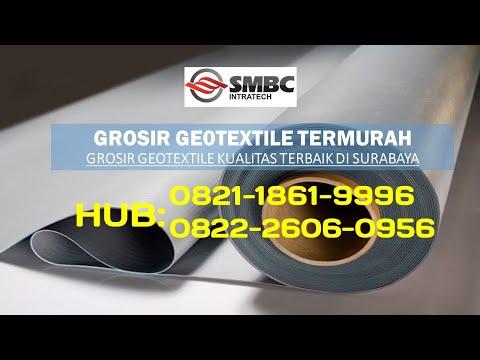 08222-6060-956-grosir-geotextile-~-jual-geotextile-kuat-harga-grosir-termurah-di-surabaya