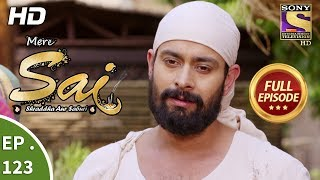 Mere Sai  Ep 123  Full Episode  16th March 2018