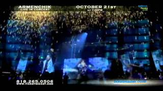 Armenchik Live in concert Nokia Theater Oct 21 2011