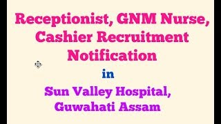 Sun Valley  Hospital Recruitment Notification 2018