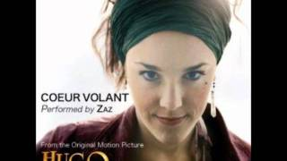 Zaz - Coeur Volant (from Hugo soundtrack)