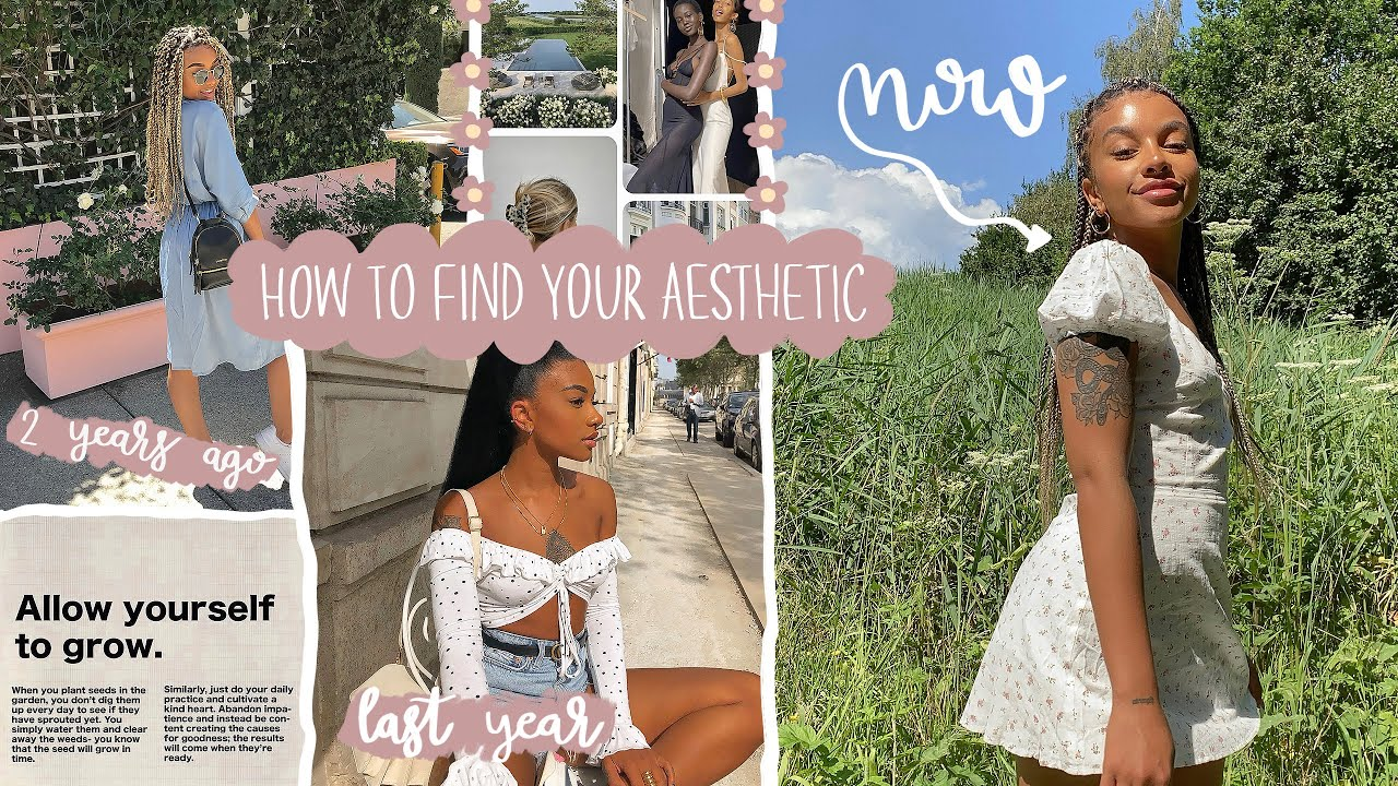 Download how to find your aesthetic + style *reinventing yourself*