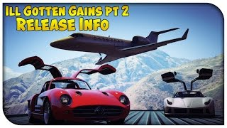 """GTA 5 Online - """"ILL GOTTEN GAINS PART 2"""" RELEASE CONFIRMED! New Feature Coming With It! [GTA V]"""