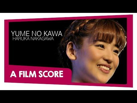 JKT48 - Sungai Impian/Yume No Kawa (A Film Score) Starring: Haruka Nakagawa