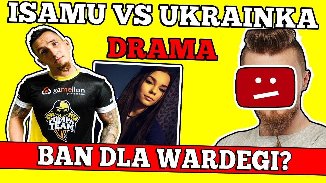 Isamu vs Ukrainka – Wpadka DJ Pallasida – Probem Wardęgi oraz ś.p Billy Herrington