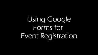 Using Google Forms for Event Registration