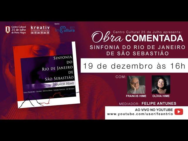 Obra Comentada - Sinfonia do Rio de Janeiro de Sebastião