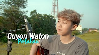 Download Mp3 Guyon Waton - Perlahan  Cover Chika Lutfi