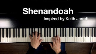 """""""Shenandoah""""  Piano solo inspired by Keith Jarret"""