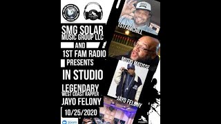 SMG SOLAR MUSIC GROUP LLC &1ST FAM RADIO   JAYO FELONY SPEAKS ABOUT NIPSEY HUSSLE  &  J STONE