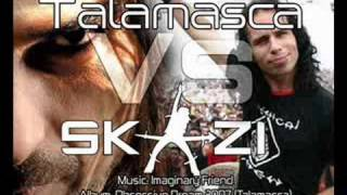 Talamasca Vs Skazi - Imaginary Friend - Audio HQ
