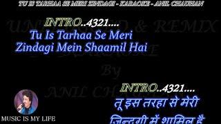 Tu Is Tarah Se Meri Zindagi Mein Karaoke_Unplugged_With Scrolling Lyrics Eng  & हिंदी