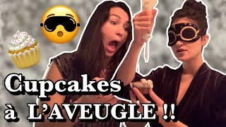 Je fais des cupcakes... LES YEUX BANDÉS !! 😵