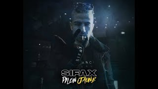 Sifax - Pilon jaune (Clip Officiel)