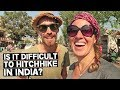IS HITCHHIKING IN INDIA DIFFICULT? | WHY WE HITCHHIKE | INDIA TRAVEL VLOG