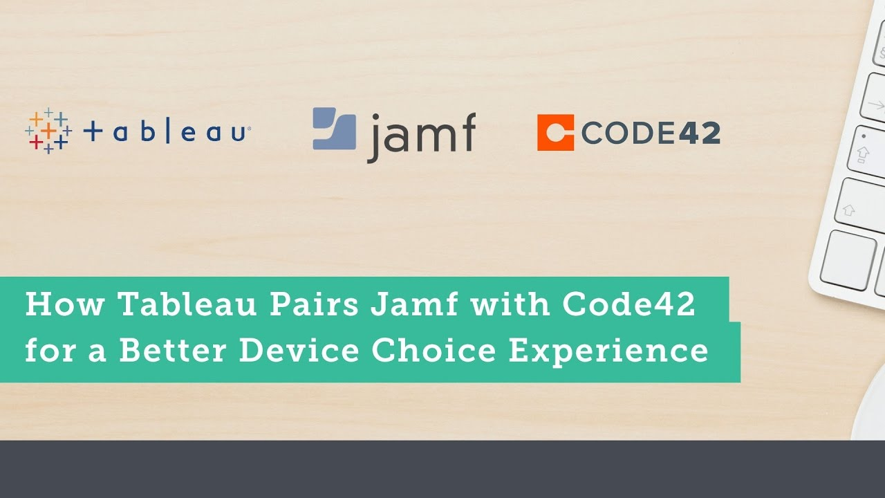 How tableau pairs jamf with code42 for a better device choice how tableau pairs jamf with code42 for a better device choice experience ccuart Images