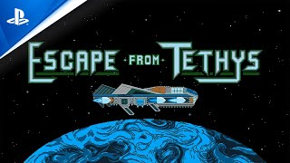 Escape From Tethys - Gameplay Trailer | PS4