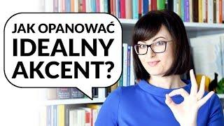 Idealny akcent – jak się go nauczyć? | Po Cudzemu #160