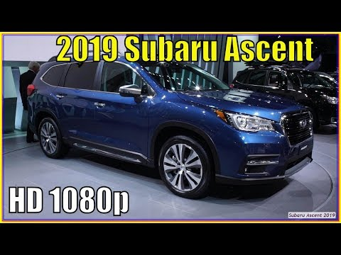 SUBARU ASCENT : New 2019 Subaru Ascent Review - It rises from the ashes of the Tribeca