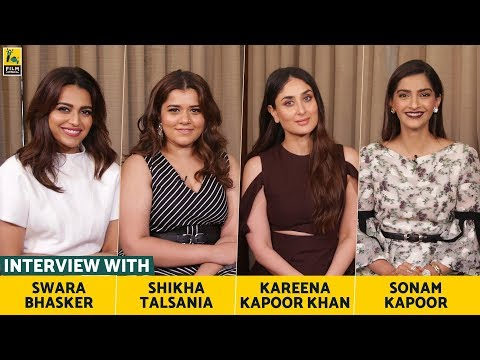 Interview with Sonam, Kareena, Swara & Shikha | Veere Di Wedding | Anupama Chopra | Film Companion