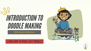 Doodle Making Introduction | How to make easy Doodles in no time !!!