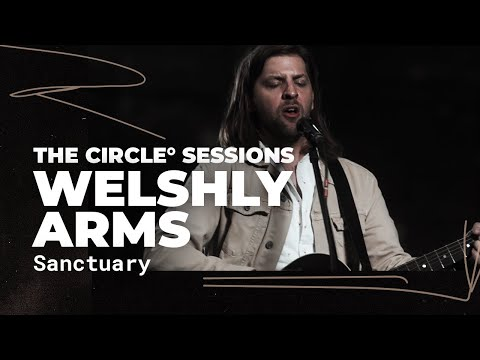 Welshly Arms - Sanctuary | ⭕ THE CIRCLE #1 | OFFSHORE Live S