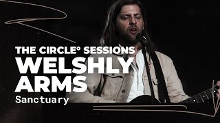 Welshly Arms - Sanctuary | ⭕ THE CIRCLE #1 | OFFSHORE Live Session