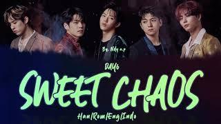 DAY6 (데이식스) - Sweet Chaos Lyrics (Han/Rom/Eng/Indo)