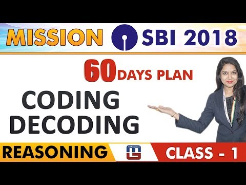 SBI Clerk Prelims 2018 | Lets Start Again | Reasoning | Coding Decoding | Class -1