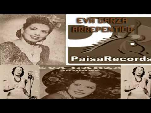 Arrepentido Eva Garza