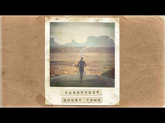 Passenger | Ghost Town (Official Album Audio)