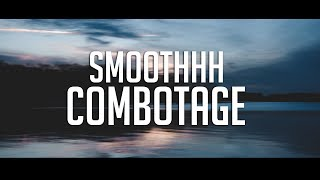 Zelix | Smoothhh Combotage (BEST EDIT?)