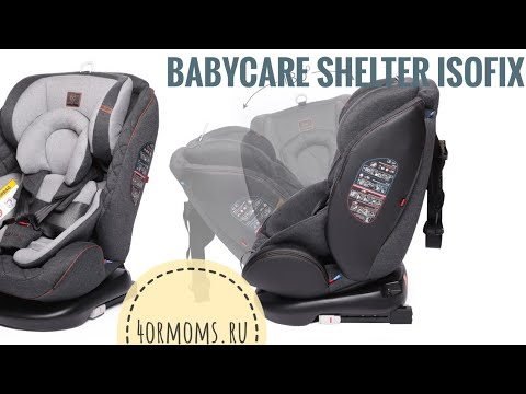 Babycare Shelter Isofix с поворотной системой. В уме Happy Baby Unix