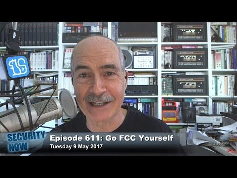 Security Now 611: Go FCC Yourself