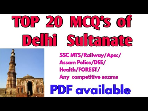 Repeat Top 20 MCQ's of Delhi Sultanate/Medieval history/Apsc