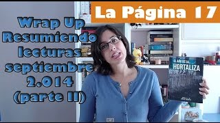 LaPágina17: Wrap Up / Resumiendo: lecturas de septiembre 2.014 (parte II)