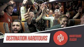 Destination #HARDTOURS second  teaser 🚍