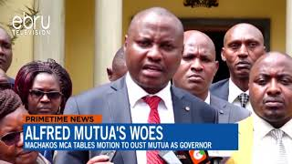 Machakos MCA Tables Motion To Oust Mutua as Governor