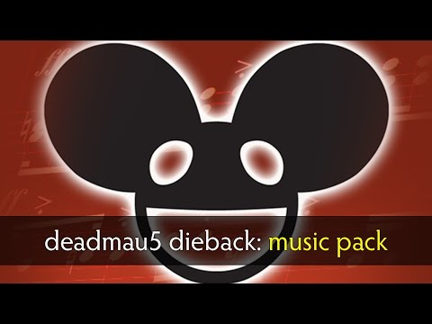 Dota 2 deadmau5 dieback music pack