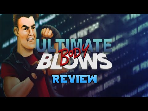 Ultimate Body Blows Review