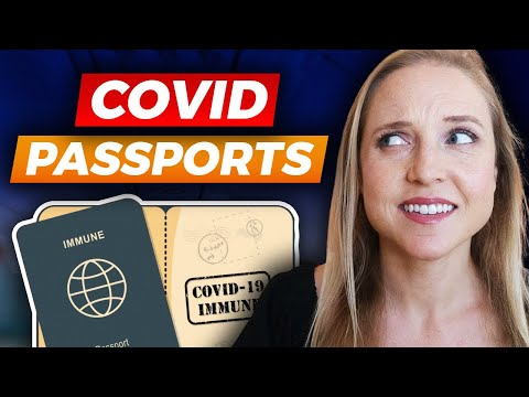 COVID PASSPORTS: Will You Need a Vaccine Passport for Travel in 2021?