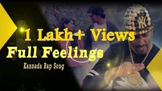 Full Feelings | Kannada | Rapsong |rapstar-viraj - Kannadiga
